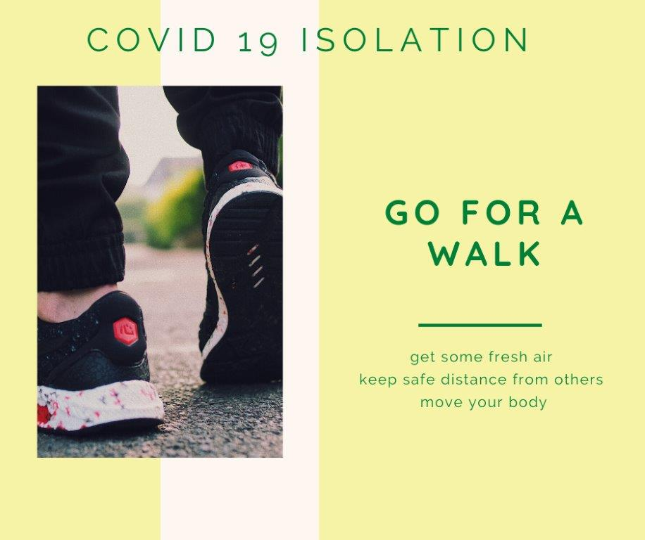 9 - covid 19 isolation - walk